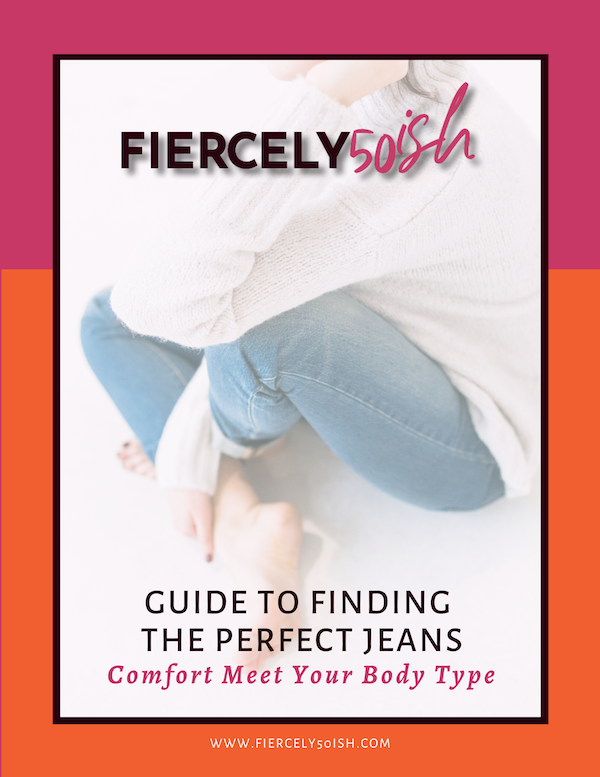Fiercely50ish Guide To Finding The Perfect Jeans